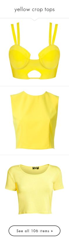 """""""yellow crop tops"""" by lulucosby ❤ liked on Polyvore featuring tops, crop tops, shirts, yellow, bralette, sexy tops, padded shirt, shirt crop top, bralette tops and bustier tops"""