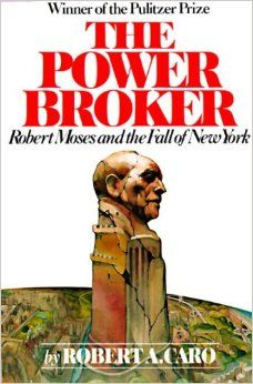 Important book to read if you want to understand how power works outside of elections. It's a story about Robert Moses, who did some great things and some horrible things in New York City and beyond for nearly 50 years, and how power can change a person - a person who was never elected to office.