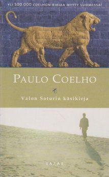 Paulo Coelho: Valon Soturin käsikirja