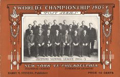 The 1905 World Series was the World Series to be played. It was against the New York Giants and the Philadelphia Athletics. World Series History, World Series Winners, Philadelphia Athletics, Sports Images, American League, National League, Los Angeles Dodgers, New York Giants, World Championship
