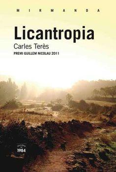 Licantropia_Carles Terès (misteri i terror, la licantropia, el mite de l'home llop, llegendes autòctones)