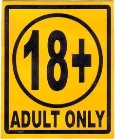 18+ FOR ADULTS ONLY