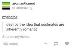 #soulmates #aromantic