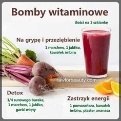 Zdrowie Healthy Juice Drinks, Healthy Juices, Smoothie Drinks, Fruit Smoothies, Healthy Smoothies, Helathy Food, Raw Food Recipes, Healthy Recipes, Good Food