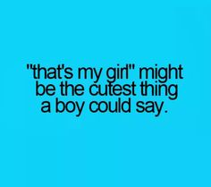 I say this about my girlfriend all the time and she blushes like a tomato it's so cute.