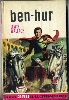 BRUGUERA COLECCIÓN HISTÒRIES : LEWIS WALLACE - BEN HUR (1964) CATALÁ (Libros de Lance - Literatura Infantil y Juvenil - Novela)