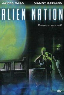 Alien Nation with James Caan and Mandy Patinkin - such a cool movie and TV series that followed!