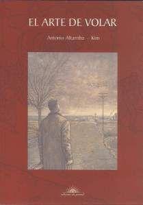 'El arte de volar'. Una novela como terapia para Antonio Altarribia