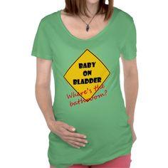 Baby on Bladder Tee.  $36.95