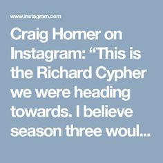 """Craig Horner on Instagram: """"This is the Richard Cypher we were heading towards. I believe season three would've seen me wielding a sword while throwing fireballs! Sweeeet."""""""