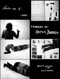1981, Artur Barrio, - VOLTO EM 5`