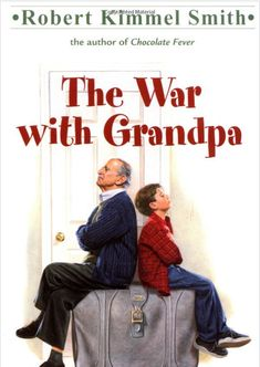 Download Pdf The War With Grandpa By Robert Kimmel Smith Full Movies Full Movies Online Free Streaming Movies Online