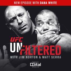 UFC Unfiltered: Dana White joins 1st episode : Hombres Mag For Men | MoreSmile