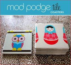 Mod Podge Tile Coasters - step by step tutorial with great photos showing hot to turn gift wrap and plain ceramic tiles into fun coasters with Mod Podge! Love the owl and matryoshka doll wrapping paper! Fun decoupage gift craft!