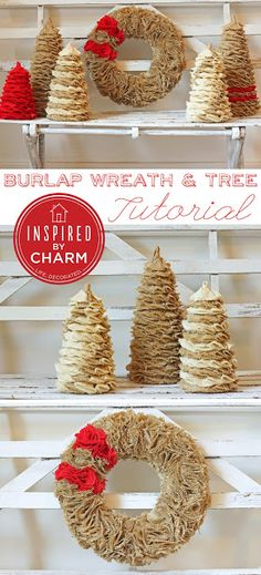 inspired by charm: 12 Days of Christmas, Day 2 // Burlap Tree and Wreath Tutorial Noel Christmas, 12 Days Of Christmas, Christmas Projects, Winter Christmas, Holiday Crafts, Holiday Fun, Christmas Wreaths, Christmas Ornaments, Xmas