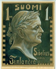 Sibelius stamp sketch by Sigurd Wettenhovi-Aspa proposed between 1929 and 1945 Composers, Orchestra, Postage Stamps, Finland, Musicians, Sketch, Portraits, Community, Teaching