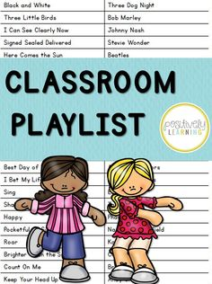 Classroom Playlist - Our favorite music to listen to in the classroom! Check out our song list! From Positively Learning Blog