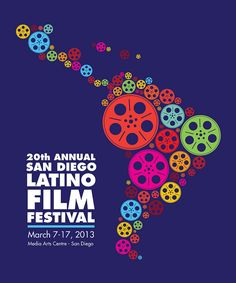 Not all of the submissions are in but, so far, this is my favorite submission for the poster competition for the 2013 San Diego Latino Film Festival. Latino Film Festival, London Film Festival, Shape Posters, Graphic Design Posters, Poster Art, Gig Poster, Art Posters, Movie Posters, Latin America Map