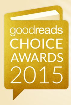 Goodreads Choice Awards 2015. How many have you read?
