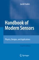 Handbook of modern sensors: physics, designs and applications / Fraden, Jacob. 2010