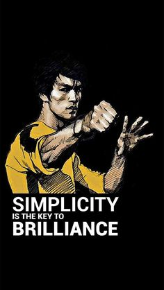 Simplicity Is The Key To Brilliance.
