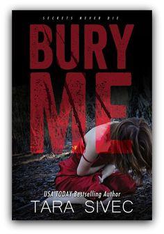 Bury Me by Tara Sivec ~ Release Blitz, Excerpt & Giveaway!