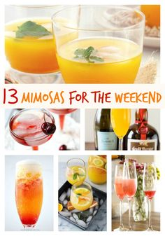 13 Mimosas for the Weekend