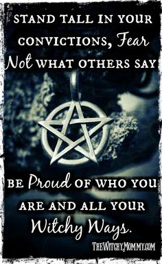 """Stand tall in your convictions, fear not what others say, be proud of who you are and all your witchy ways."" ~ FeatherGardenBelle aka The Witchy Mommy Wiccan Witch, Wiccan Spells, Wiccan Magic, Witch Quotes, Pagan Quotes, Fairy Quotes, Witch Spell, Modern Witch, Stand Tall"