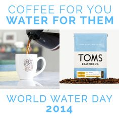 World Water Day 2014 from Mocha Club and @TOMS