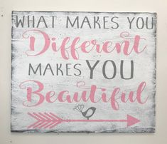 What Makes You Different Makes You Beautiful Wood Sign Rustic Wood Signs beautiful Sign Wood Wood Signs Sayings, Diy Wood Signs, Rustic Wood Signs, Vintage Wood Signs, Vintage Diy, Wooden Pallet Signs, Wood Signs For Home, Vintage Room, Vintage Makeup