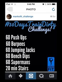 30 day eat clean/train dirty challenge #mankofit