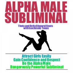 How To Gain Confidence, Alpha Male, Theta, Album, Digital, Music, Musica, Musik, Muziek