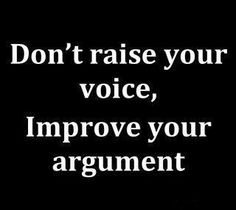 I hate shouting and raised voices almost as much as I hate anger charged silences.