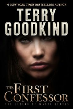 Terry Goodkind's The First Confessor: The Legend Of Magda Searus