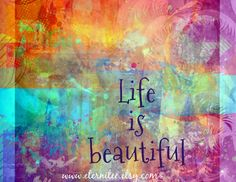 Life is Beautiful Art Print 8x10 home decor gift desk by Eternitee