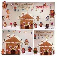 Occupational Therapy is SWEET!!! Gingerbread theme bulletin board. ToolsToGrowOT.com