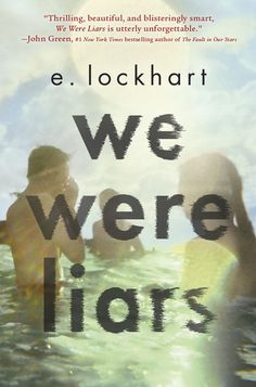 """We Were Liars by E. Lockhart - """"Thrilling, beautiful, and blisteringly smart, We Were Liars is utterly unforgettable."""" - John Green, New York Times bestselling author of The Fault in Our Stars. I was completely stunned by this one. John Green, Ya Books, Great Books, Amazing Books, It's Amazing, Good Books To Read, Children's Literature, Reading Lists, Book Lists"""