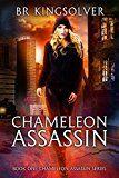 Free Kindle Book -   Chameleon Assassin (Chameleon Assassin Series Book 1)
