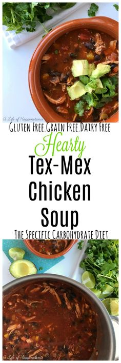 A healthy and satisfying soup with fresh Mexican flavors. This soup is gluten free, grain free and dairy free. Follows the specific carbohydrate diet (SCD).
