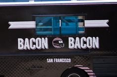 Bacon Bacon truck food San Francisco