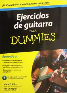 Ejercicios de guitarra para Dummies / Mark Phillips y Jon Chappell. + info: http://www.planetadelibros.com/libro-ejercicios-de-guitarra-para-dummies/213722
