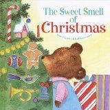 holiday, books, memori, remember this, sweet smell, christmas, christma book, children book, kid