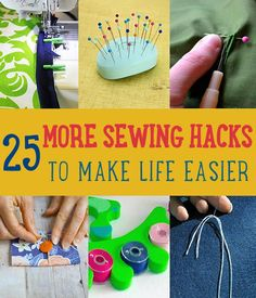 25 More Sewing Hacks that Will Make Your Life Easier