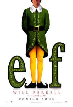 Elf. This movie is so funny but in such a cute way! My favorite Christmas themed movie:)