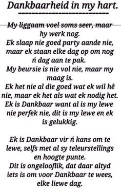 Dankbaarheid in my hart Goeie More, Math Equations, Afrikaans, Quotes, Truths, Style, Summer, Qoutes, Dating