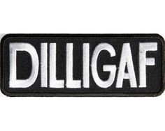 DILLIGAF Patch Does it Look Like I Give a F Biker Motorcycle Biker vest jacket Patches Funny