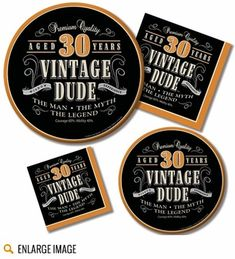 Black, orange and silver, 30th Birthday Vintage Dude Party Supplies featuring declarations of Premium Quality and The Man, The Myth, The Legend.