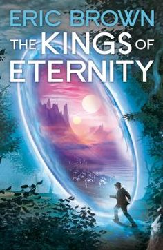 King of Eternity by Eric Brown – A Book Review