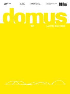 Domus: la città dell'uomo. Nº 991. Maggio / May 2015. Sumario: http://www.domusweb.it/en/issues/2015/991.html  Na biblioteca: http://kmelot.biblioteca.udc.es/record=b1179785~S1*gag