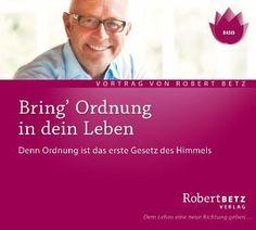 Bring Ordnung in Dein Leben, Audio-CD - Betz, Robert